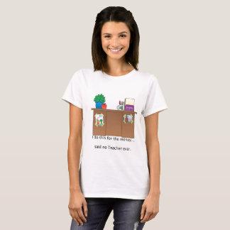 Teacher & Money T-Shirt