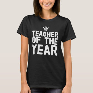 Teacher of the year T-Shirt