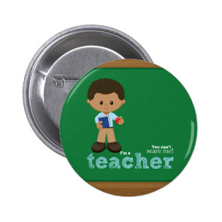 Teacher quote 6 cm round badge