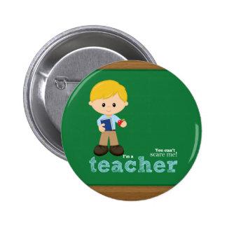 Teacher quote 6 cm round badge