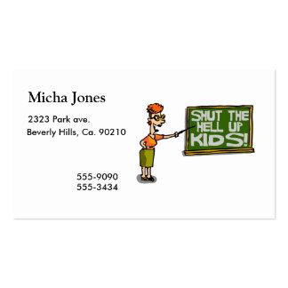 Teacher Says Shut The Hell Up Kids Business Cards