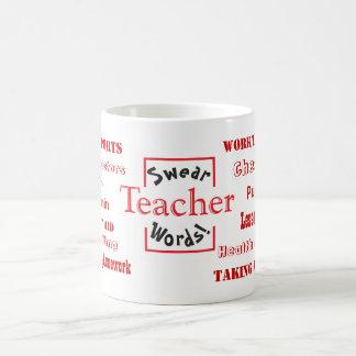 Teacher Swear Words! Teacher Tease Coffee Mug