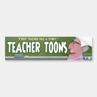 Teacher Toons Bumper Sticker
