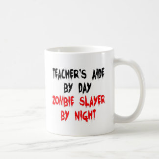 Teachers Aide Zombie Slayer Coffee Mug