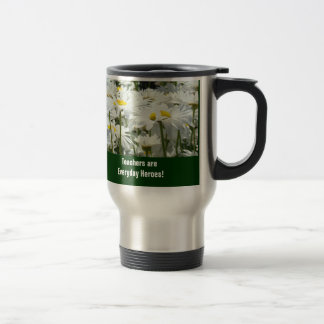 Teachers are Everyday Heroes Travel Coffe Mug Gift
