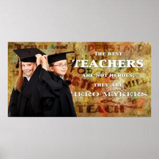 Teachers Are Hero Makers Poster