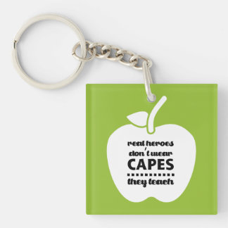 Teachers are Real Heroes. Quote Gift Keychains