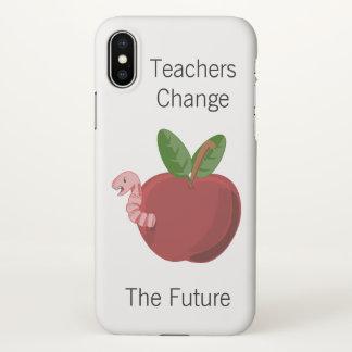 Teachers Change The Future iPhone X Case