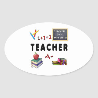 Teachers Do It With Class Oval Sticker