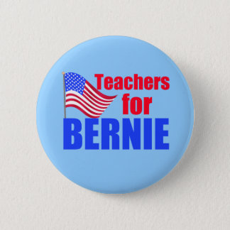 Teachers for Bernie Sanders 6 Cm Round Badge