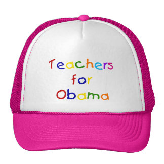 Teachers For Obama Hats