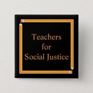 Teachers for Social Justice 15 Cm Square Badge