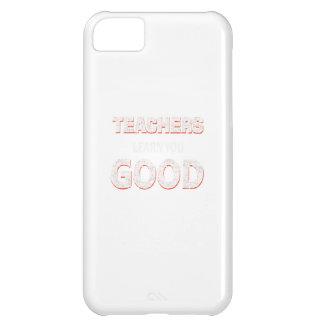 Teachers gonna learn you good iPhone 5C case