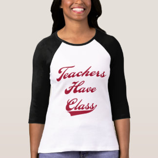 Teachers Have  Class Red Tshirts and Gifts