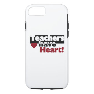 Teachers Have Heart iPhone 7 Tough Case