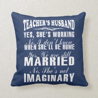 TEACHER'S HUSBAND CUSHION