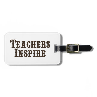 Teachers Inspire Luggage Tag