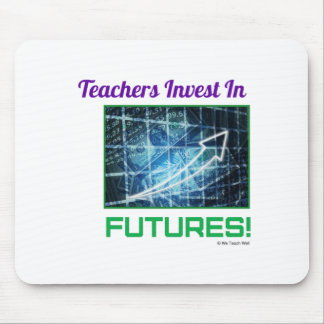 Teachers Invest in Futures Mouse Pad