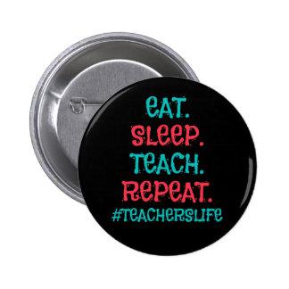 Teachers Life Standard, 2¼ Inch Round Button