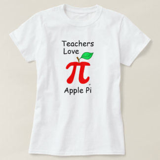 """Teachers Love Apple Pi"" T-Shirt"