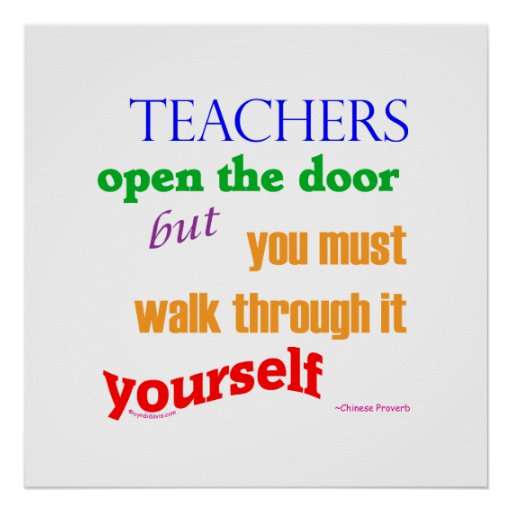 Teachers open the door... posters