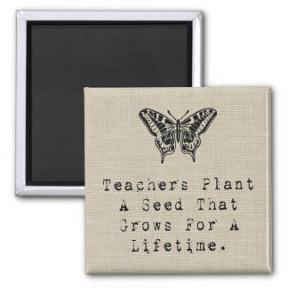 Teachers Plant A Seed Magnet