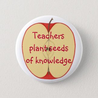 Teachers plant seeds of knowledge pin on buttons