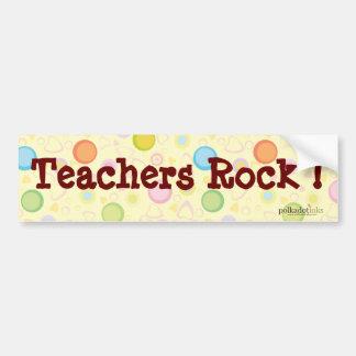 Teachers Rock ! Bumper Sticker