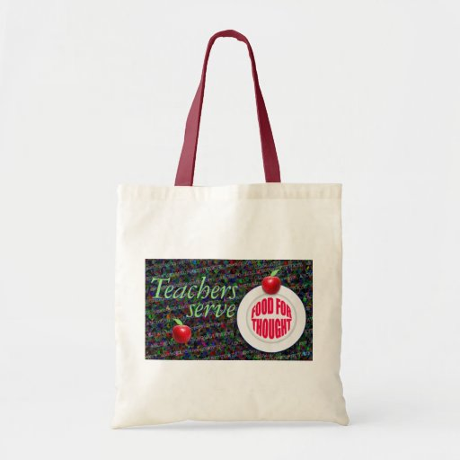 Teachers serve food for thought. tote bags