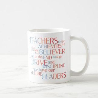 Teachers shape achievers coffee mug