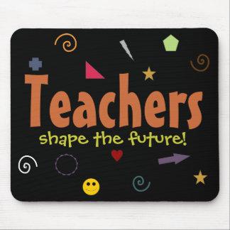 Teachers shape the future mousepad