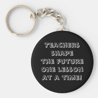 Teachers shape the future one lesson at a time! basic round button key ring