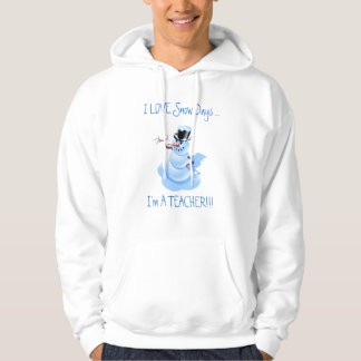 Teacher's Snow Day Hoddie Sweatshirt