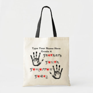 Teachers Touch Tomorrow Today - Personalised Tote