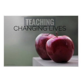 Teaching & Changing Lives Poster