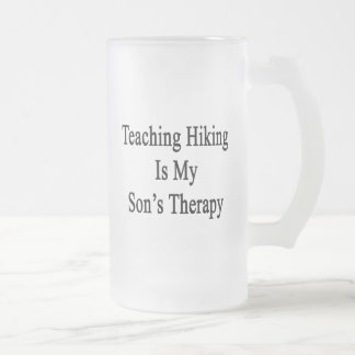 Teaching Hiking Is My Son's Therapy Frosted Glass Mug