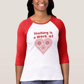 Teaching is a Work of Heart / I Love Grade _ T-Shirt