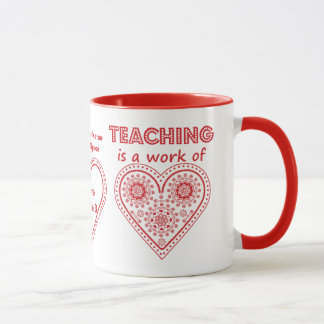Teaching is a Work of Heart - Personalised Cup