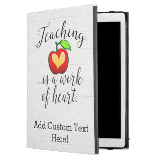 "Teaching is a Work of Heart Teacher Appreciation iPad Pro 12.9"" Case"