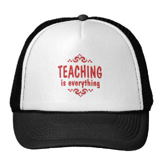 Teaching is Everything Cap