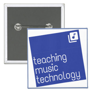 "Teaching Music Technology: Square 2"" Button"