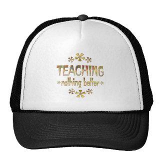 TEACHING Nothing Better Mesh Hat