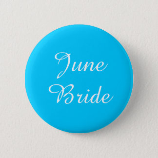 Teal and White June Bride Button