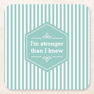 Teal and White Stripes Motivational Saying Square Paper Coaster