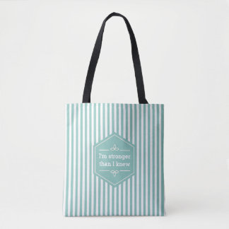 Teal and White Stripes Motivational Saying Tote Bag