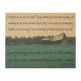 Teal Barn- 2 Corinthians 4:16-18 Wood Print