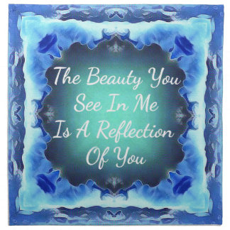 Teal Blue Green Beauty Reflection Quote Napkin