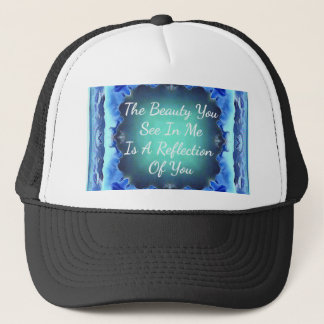 Teal Blue Green Beauty Reflection Quote Trucker Hat