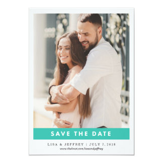 Teal Blue | Modern Love Color Photo Save the Date 13 Cm X 18 Cm Invitation Card