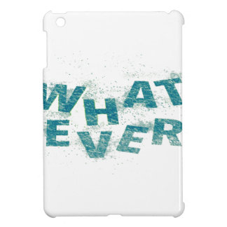 Teal Blue Whatever PNG Cover For The iPad Mini